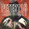 Product Image: Peter118 - Make It Or Break It