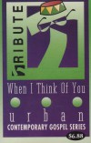 Product Image: Urban Contemporary Gospel Series - When I Think Of You