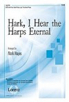 Mark Hayes - Hark, I Hear The Harps Eternal (Vocal Solo)