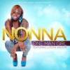 Product Image: Nonna - One Girl Man (ftg Latoya Wilson)