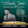Product Image: Rev Claude Jeter - Timeless Gospel Classics: Inspirational Gospel Vol 5