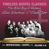 Product Image: Five Blind Boys Of Alabama, Rev Clause Jeter, The Swan Silvertones - Timeless Gospel Classics: Inspirational Gospel Vols 4-6