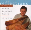 Simon Bernard-Smith - Reflections On Panpipes: Only You