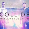 Product Image: Hello Revolution  - Collide