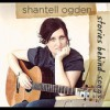 Product Image: Shantell Ogden - Stories Benind Songs