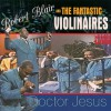 Product Image: Robert Blair And The Fantastic Violinaires - Doctor Jesus