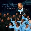 Product Image: Malcolm Williams & Great Faith - In Your Glory