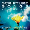 Sherri Youngward - Scripture Songs Volume Two