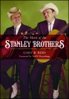 Product Image: Gary B Reid - The Music Of The Stanley Brothers