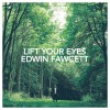 Product Image: Edwin Fawcett - Lift Your Eyes