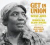 Product Image: Bessie Jones, & The Georgia Sea Island Singers - Get In Union