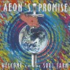 Aeon's Promise - Welcome To The Soul Farm