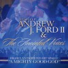 Product Image: Bishop Andrew J Ford II & The Anointed Voices - A Mighty Good God