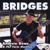 Product Image: Andrew Dean & The Farm Machine - Bridges