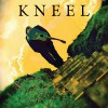 Product Image: Kneel - Tales From The Secret Garden Of Cobwebs And Grapevine