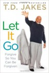 Product Image: T D Jakes - Let It Go