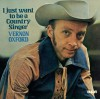 Product Image: Vernon Oxford - I Just Want To Be A Country Singer