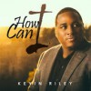 Product Image: Kevin Riley - How Can I