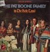 Product Image: The Pat Boone Family - In The Holy Land
