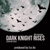 Product Image: Dre Murray - Dark Knight Rises (Ess Be Remix)