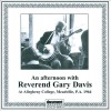 Reverend Gary Davis - An Afternoon With Reverend Gary Davis At Allegheny College, Meadville, PA, 1964