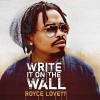 Product Image: Royce Lovett - Write It On The Wall