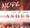 Product Image: The Hope Centre - Out Of The Ashes: Live Worship