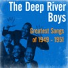 Product Image: The Deep River Boys - Greatest Songs Of 1949-1951