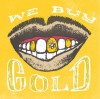 Product Image: Playdough & Sean Patrick - We Buy Gold