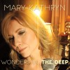 Product Image: Mary-Kathryn - Wonders In The Deep