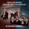 Product Image: The Williams Brothers & Lee Williams & The Spiritual QC's - My Brother's Keeper II
