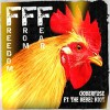 Ooberfuse Ft The Rebel Riot - Freedom From Fear