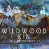 Wildwood Kin - Salt Of The Earth