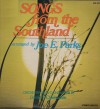 Joe E Parks, David T Clydesdale - Songs From The Southlands