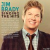 Product Image: Jim Brady - Singing The Hits