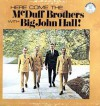 Product Image: McDuff Brothers, Big John Hall - Here Come The McDuff Brothers With Big John Hall