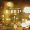 Red Rocks Worship - The Rooftop EP