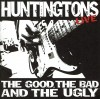 Product Image: The Huntingtons - The Good, The Bad And The Ugly