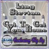 Product Image: King Stevian - Got To Get You Home Tonight (ftg Fly)