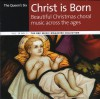 Product Image: The Queen's Six - Christ Is Born: Beautiful Christmas Choral Music Across The Ages