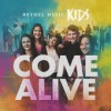 Product Image: Bethel Music Kids - Come Alive