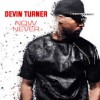 Product Image: Devin Turner - Now Or Never