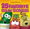 Product Image: VeggieTales - 25 Favourite Silly Songs