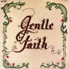 Product Image: Gentle Faith - Gentle Faith