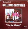 Product Image: The Sensational Williams Brothers - I've Got A Home