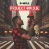 Product Image: D-Will - Project #M.O.G.