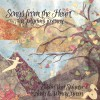 Product Image: Edwin van Splunter, Andy & Wendy Green - Songs From The Heart: A Pilgrim's Journey