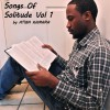 Product Image: Atiba Kamara - Songs Of Solitude Vol 1