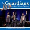 Product Image: The Guardians - Live From Ohio Christian University
