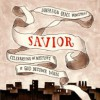Product Image: Sovereign Grace Music - Savior: Celebrating the Mystery